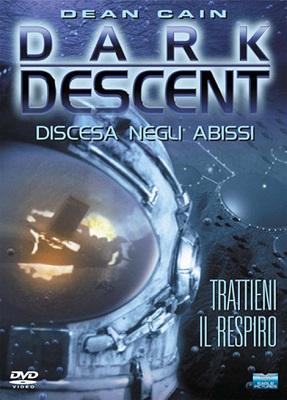 Dark Descent - Discesa Negli Abissi (2002) DVD5 Copia 1:1 iTA-ENG